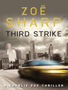 Third Strike (eBook): Charlie Fox Series, Book 7